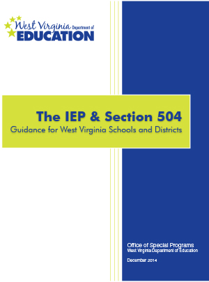 The IEP & Section 504: Guidance for West Virginia Schools and Districts